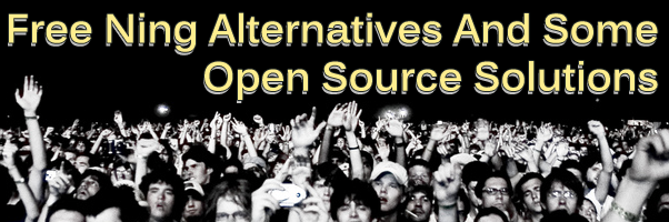 9 Free Ning Alternatives And Some Open Source Solutions