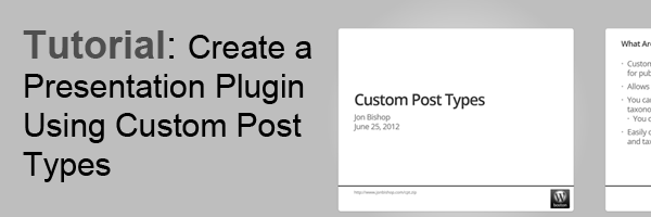 Creating Presentations With Custom Post Types